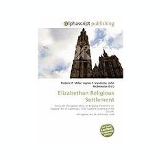 Elizabethan Religious Settlement - Carte in engleza