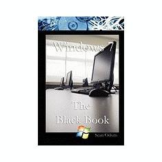 Windows 7 the Black Book - Carte in engleza