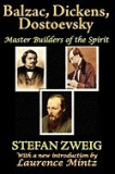 Balzac, Dickens, Dostoevsky