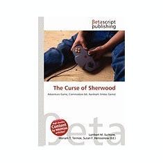 The Curse of Sherwood - Carte in engleza