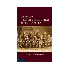 Rethinking the Judicial Settlement of Reconstruction - Carte in engleza