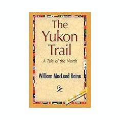 The Yukon Trail - Carte in engleza
