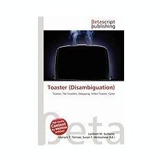 Toaster (Disambiguation)