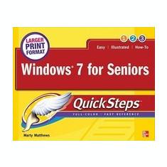 Windows 7 for Seniors Quicksteps - Carte in engleza