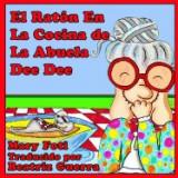 El Raton En La Cocina de La Abuela Dee Dee