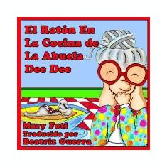 El Raton En La Cocina de La Abuela Dee Dee - Carte in engleza
