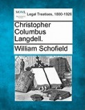 Christopher Columbus Langdell.
