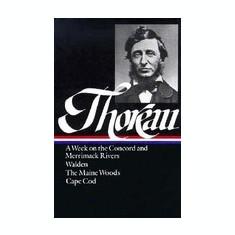 Thoreau: A Week, Walden, Maine Woods, Cape Cod - Carte in engleza