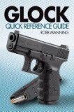 Glock Quick Reference Guide