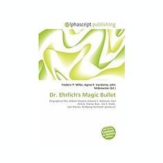 Dr. Ehrlich's Magic Bullet - Carte in engleza