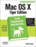 Mac OS X Tiger: The Missing Manual
