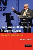 The Media and the Far Right in Western Europe: Playing the Nationalist Card