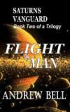 Flight of Man Series - Book Two: Saturn's Vanguard