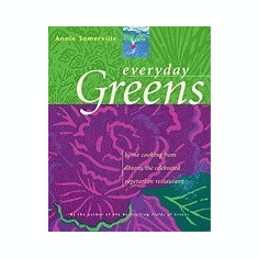 Everyday Greens: Home Cooking from Greens, the Celebrated Vegetarian Restaurant - Carte in engleza