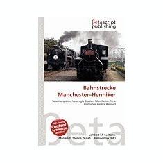 Bahnstrecke Manchester-Henniker - Carte in engleza