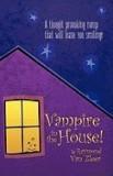 Vampire in the House!