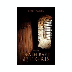 Death Raft on the Tigris - Carte in engleza