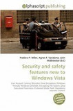 Security and Safety Features New to Windows Vista