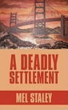 A Deadly Settlement