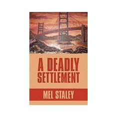 A Deadly Settlement - Carte in engleza