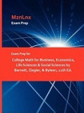 Exam Prep for College Math for Business, Economics, Life Sciences & Social Sciences by Barnett, Ziegler, & Byleen, 11th Ed.
