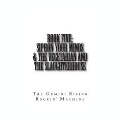 Book Five: Siphon Your Minds & the Vegetarian and the Slaughterhouse - Carte in engleza