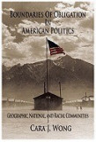 Boundaries of Obligation in American Politics: Geographic, National, and Racial Communities