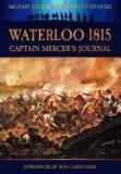 Waterloo 1815 - Captain Mercer's Journal