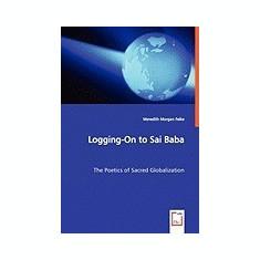 Logging-On to Sai Baba - Carte in engleza