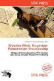 Wysoka Wie , Kuyavian-Pomeranian Voivodeship
