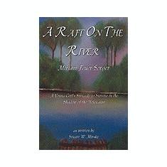 A Raft on the River - Carte in engleza