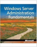 Windows Server Administration Fundamentals, Exam 98-365