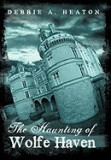 The Haunting of Wolfe Haven
