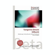 Tangerine Dream (Album) - Carte in engleza
