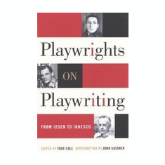 Playwrights on Playwriting: From Ibsen to Ionesco - Carte in engleza