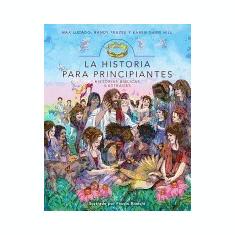 La Historia Para Principiantes - Carte in engleza