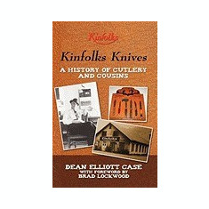 Kinfolks Knives: A History of Cutlery and Cousins - Carte in engleza