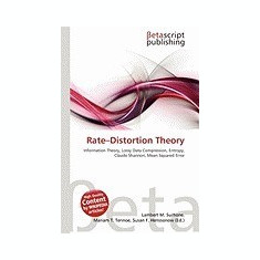 Rate-Distortion Theory
