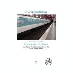 Manchester Pullman - Carte in engleza
