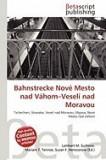 Bahnstrecke Nov Mesto Nad V Hom-Vesel Nad Moravou