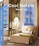 Cool Hotels: Weekend