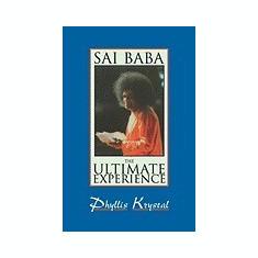 Sai Baba: The Ultimate Experience - Carte in engleza