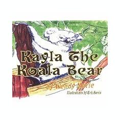 Kayla the Koala Bear - Carte in engleza