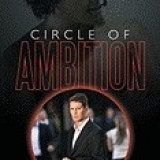 Circle of Ambition: Revenge Is Not Always Sweet