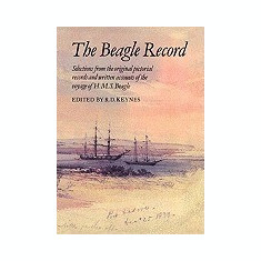 The Beagle Record: Selections from the Original Pictorial Records and Written Accounts of the Voyage of HMS Beagle - Carte in engleza