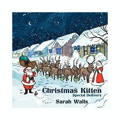 Christmas Kitten: Special Delivery - Carte in engleza