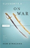 Clausewitz's on War: A Biography