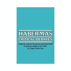 Habermas: Critical Debates - Carte in engleza