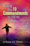 Living the 10 Commandments in New Times: A Book for Young Adults