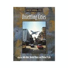 Unsettling Cities: Movement/Settlement - Carte in engleza